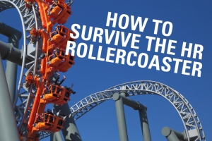 How To Survive The HR Rollercoaster