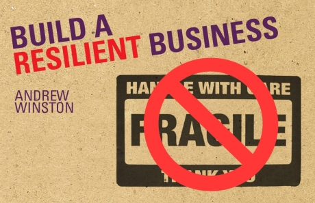 Become An Anti-Fragile Business