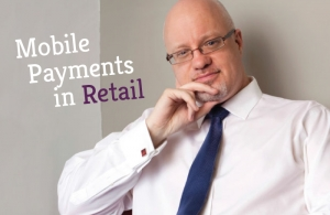 Mobile Payments - What does this mean for Retail?