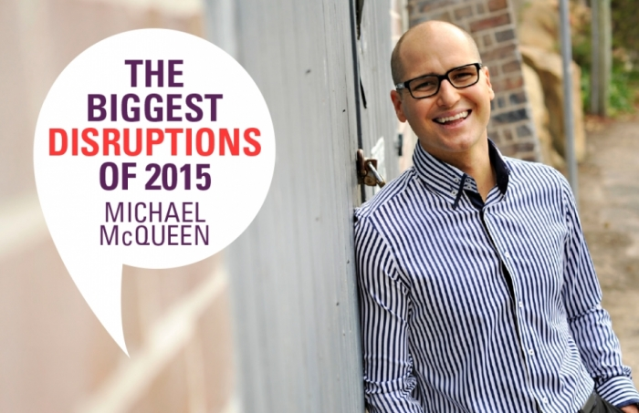 The Biggest Disruptions Of 2015