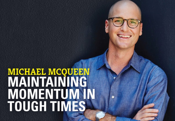 Maintaining momentum in tough times