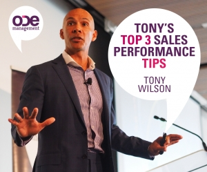 Tony's Top 3 Sales Performance Tips