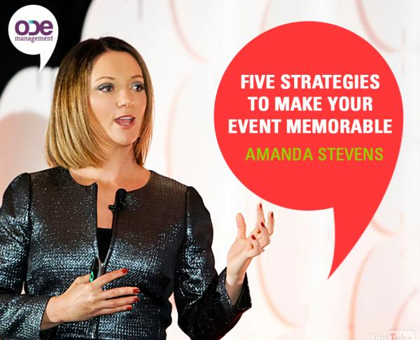 Five strategies to Make Your Event The Most Memorable