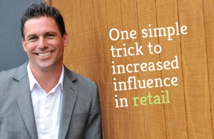 One simple trick to increased influence in retail