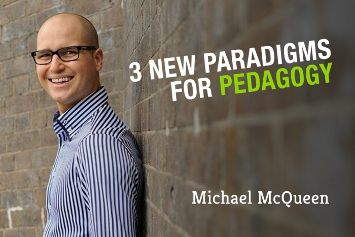 3 New Paradigms for Pedagogy