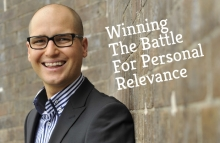 Winning The Battle For Personal Relevance