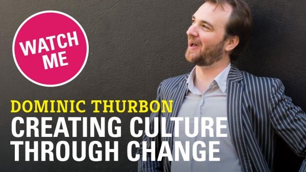 Creating Culture Through Change