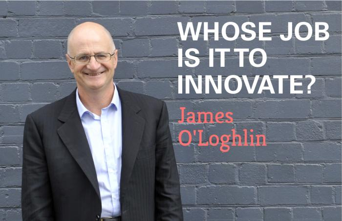 Whose Job is it to Innovate?