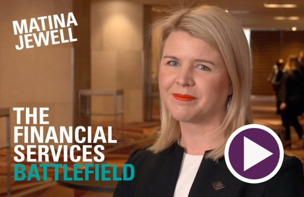 The Financial Services Battlefield