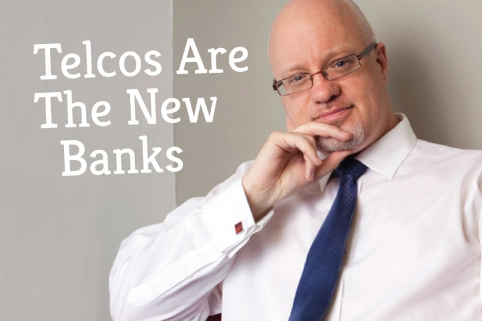 Telcos Are The New Banks