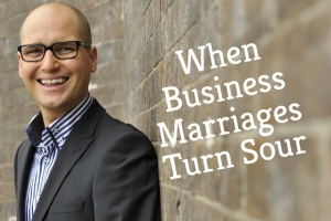 When Business Marriages Turn Sour