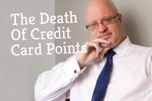 The Death Of Credit Card Points