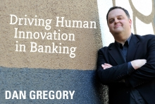 Driving Human Innovation In Banking