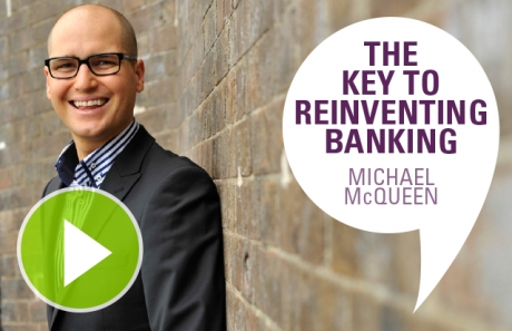 The Key To Reinventing Banking