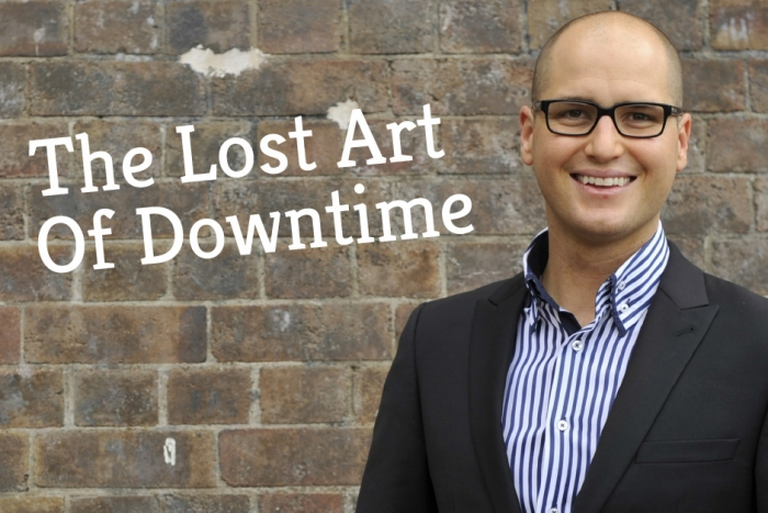 The Lost Art of Downtime…