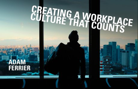 How to create a workplace culture that counts