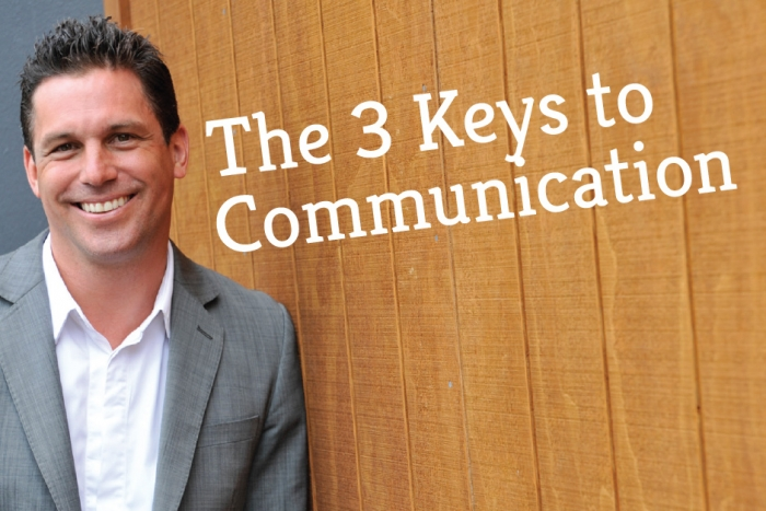 The Three Keys To Communication